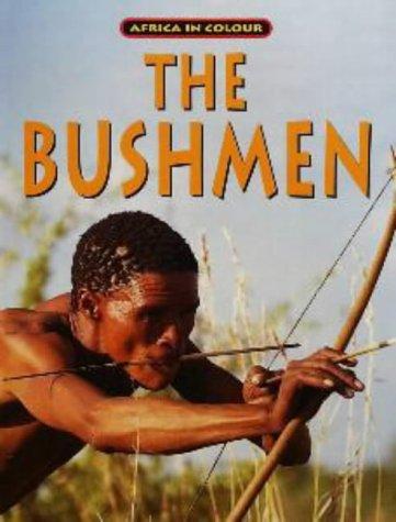 9781868721108: The Bushmen (Africa in Colour)