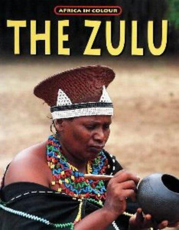 9781868721139: The Zulu (Africa in Colour)