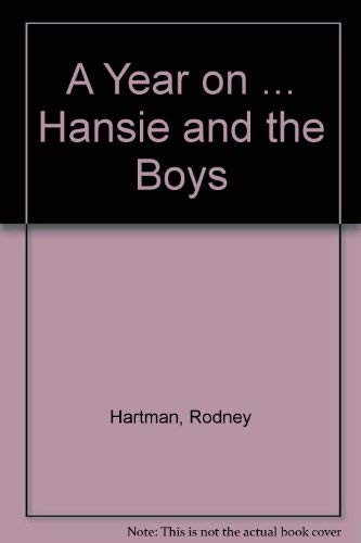 A Year on . Hansie and the Boys: Hartman, Rodney