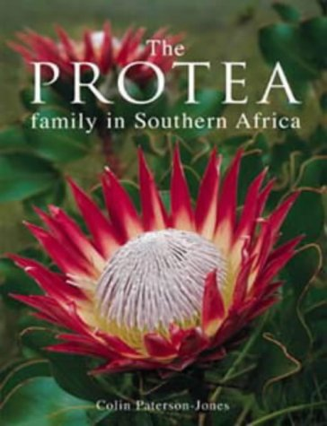 The Protea Family in Southern Africa: Colin Paterson-Jones
