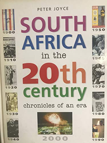 9781868723096: South Africa in the 20th Century: An Illustrated History