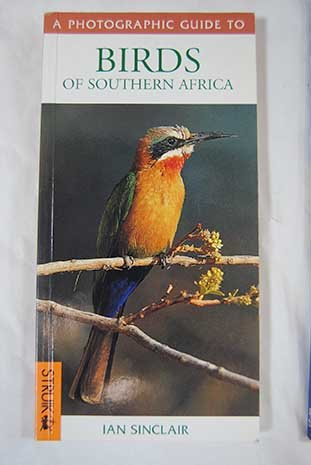 9781868723171: Southern African Birds: A Photographic Guide