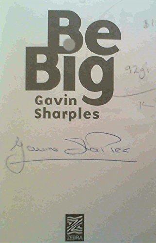 Be Big!: Sharples, G.