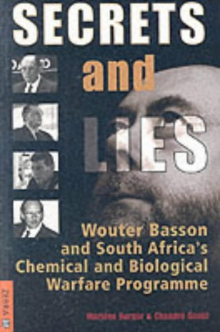 9781868723416: Secrets and Lies: Wouter Basson and South Africa's Chemical and Biological Warfare Programme