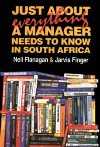 Just about everything a manager needs to: Flanagan, Neil; Finger,