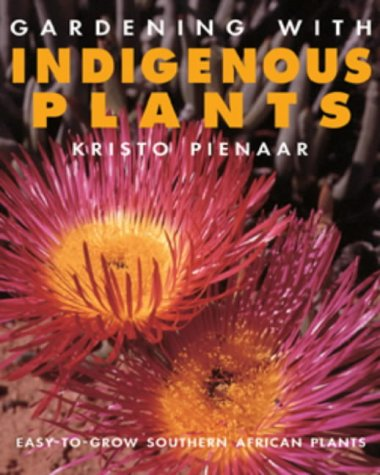 Gardening with Indigenous Plants