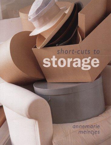Short-cuts to Storage: Meintjies, Annemarie