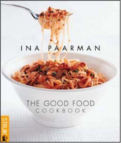 Good Food Cookbook: Ina Paarman