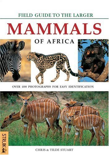9781868725342: Field Guide to Larger Mammals of Africa