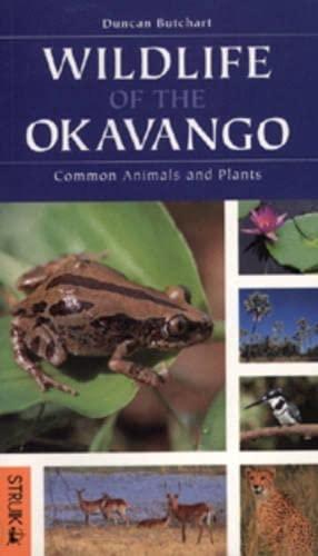9781868725380: Wildlife of the Okavango: Common Plants and Animals