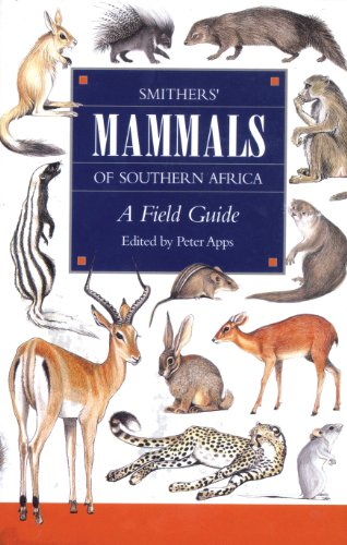 9781868725502: Smither's Mammals of Southern Africa: A Field Guide