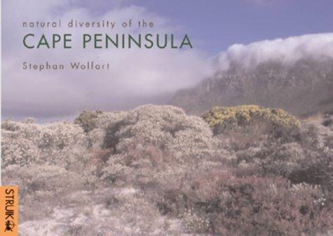 Natural Diversity of the Cape Peninsula: Wolfart, Stephan