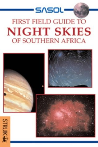 9781868725977: First Field Guide: Skywatching in SA