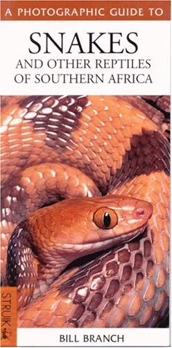 9781868726196: A Photographic Guide to Snakes and Other Reptiles of Southern Africa