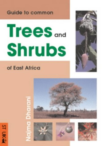 9781868726400: Field guide to common trees & shrubs of East Africa