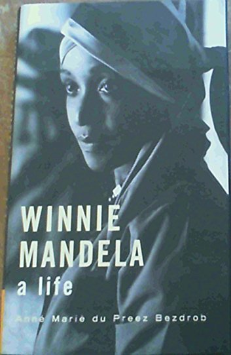 9781868726622: Winnie Mandela: A Life