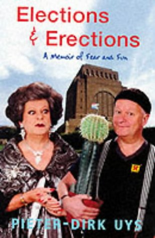9781868726653: Elections & Erections: A Memoir of Fear and Fun