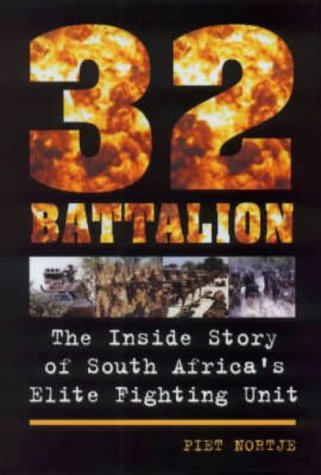 9781868726707: 32 Battalion: The Inside Story of South Africa's Elite Fighting Unit