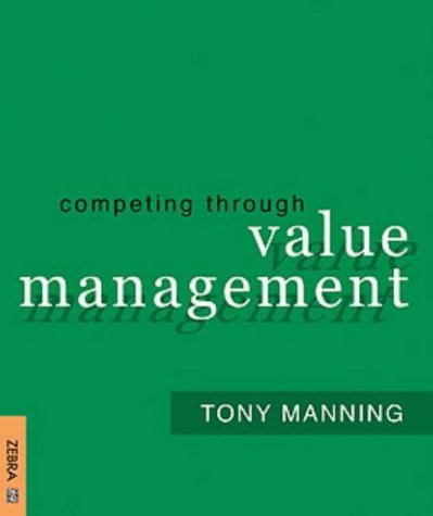 9781868726738: Competing through Value Management