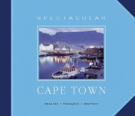 9781868726790: Spectacular Cape Town (English French and German Edition) (English, French and German Edition)