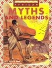 African Myths and Legends: Heale, Jay; Stewart, Dianne