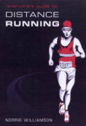 Everyone's Guide to Distance Running: Williamson, Norrie