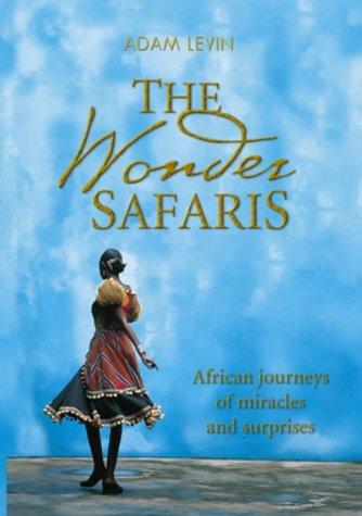 The Wonder Safaris: Adam Levin