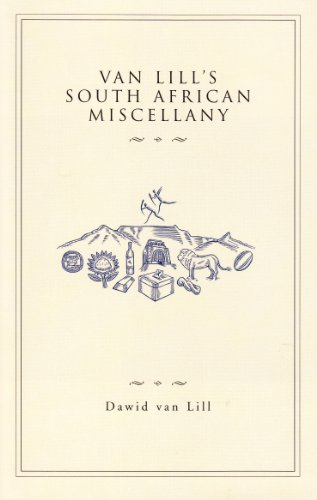 Van Lill's South African Miscellany: Van Lill, Dawid