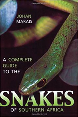 9781868729326: A Complete Guide to Snakes of Southern Africa