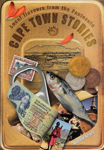 9781868729401: Cape Town Stories: Local Flavours from the Peninsula