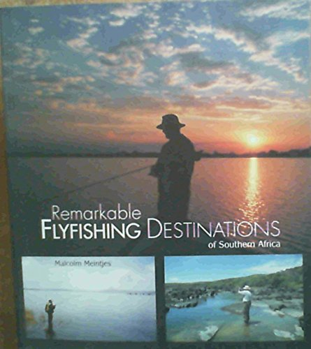 9781868729760: Remarkable Flyfishing Destinations of Southern Africa