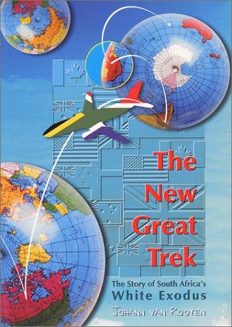 The New Great Trek - The Story: Rooyen, Johann van