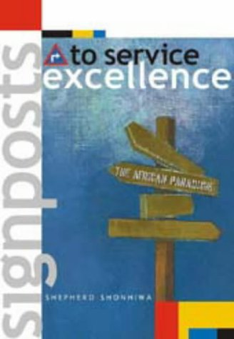 Signposts to Service Excellence: Shonhiwa, Shepherd