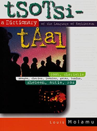 9781868881871: Tsotsitaal: A Dictionary of the Language of Sophiatown
