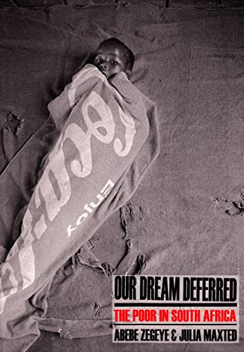 9781868882298: Our Dream Deferred: The Poor in South Africa