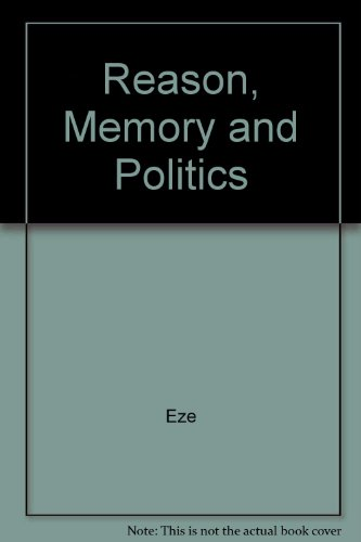Reason, Memory and Politics: Eze