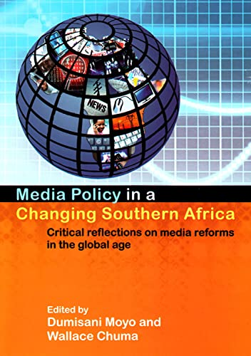 9781868885695: Media Policy in a Changing Southern Africa: Critical Reflections on Media Reforms in the Global Age