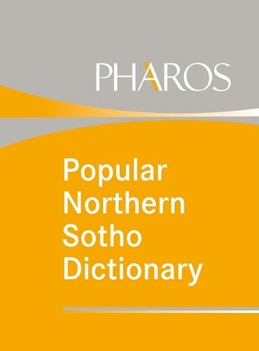 Popular Northern Sotho dictionary: Northern Sotho-English, English-Northern: Kriel, T. J