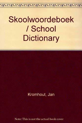 Skoolwoordeboek Afrikaans Engels English (English and Afrikaans: Uitgawe, Kromhout