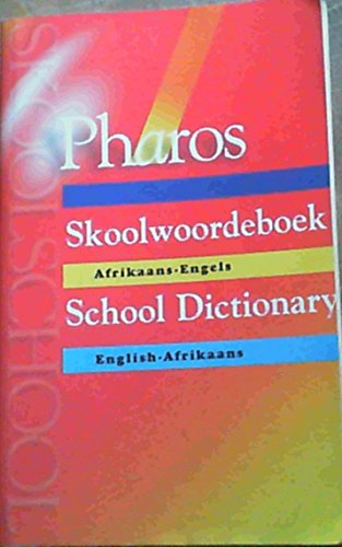 Pharos Skoolwoordeboek (Afrikaans and English Edition): n/a