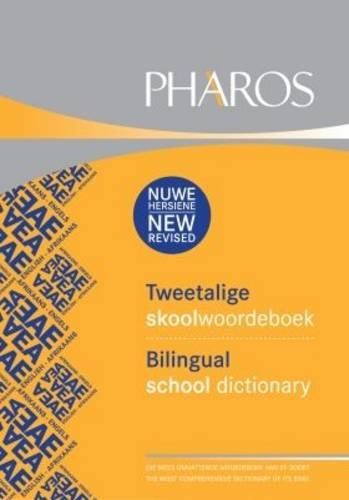 Pharos Tweetalige Skoolwoordeboek/Pharos Bilingual School Dictionary (Paperback): Pharos Dictionaries
