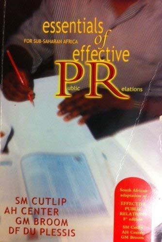 9781868910724: Essentials of Effective Public Relations
