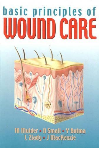 9781868911363: Basic Principles of Wound Care