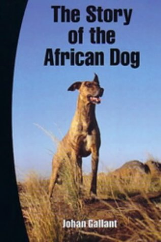 9781869140243: The Story of the African Dog
