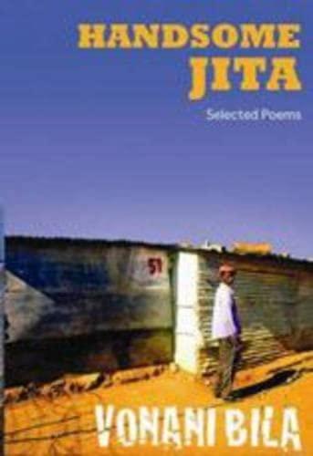 Handsome Jita: Selected Poems (Paperback): Vonani Bila