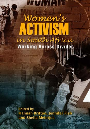 9781869141462: Women's Activism in South Africa: Working Across Divides