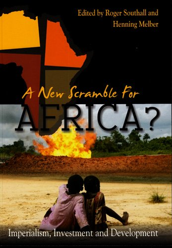 A New Scramble for Africa?: Imperialism, Investment and Development (Paperback)