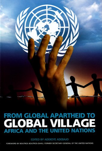 9781869141721: From Global Apartheid to Global Village: Africa and the United Nations