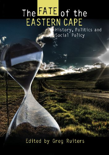 9781869141844: The Fate of the Eastern Cape: History, Politics and Social Policy
