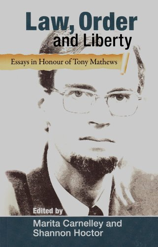 law order and liberty essays in honour of tony mathews by law order and liberty essays in honour of tony mathews carnelley marita